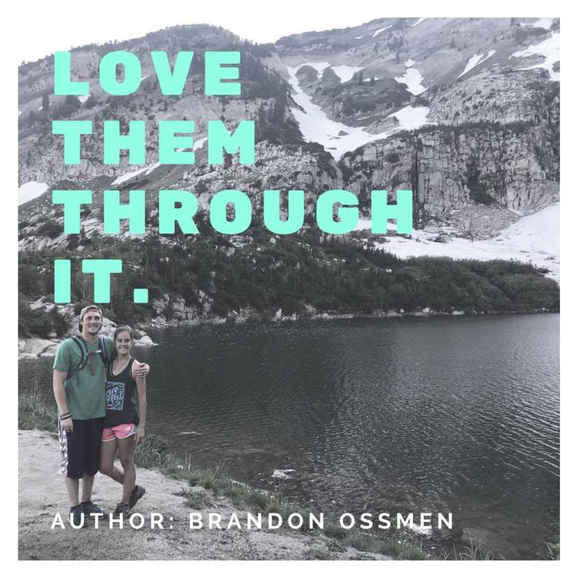 Love Them Through It: An Open Letter to Loved Ones